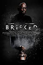 Bricked (2018) Poster