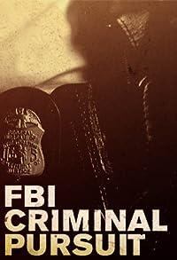 Primary photo for FBI: Criminal Pursuit
