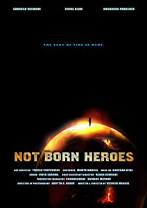Not Born Heroes by