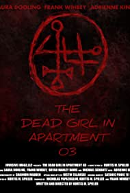 The Dead Girl in Apartment 03