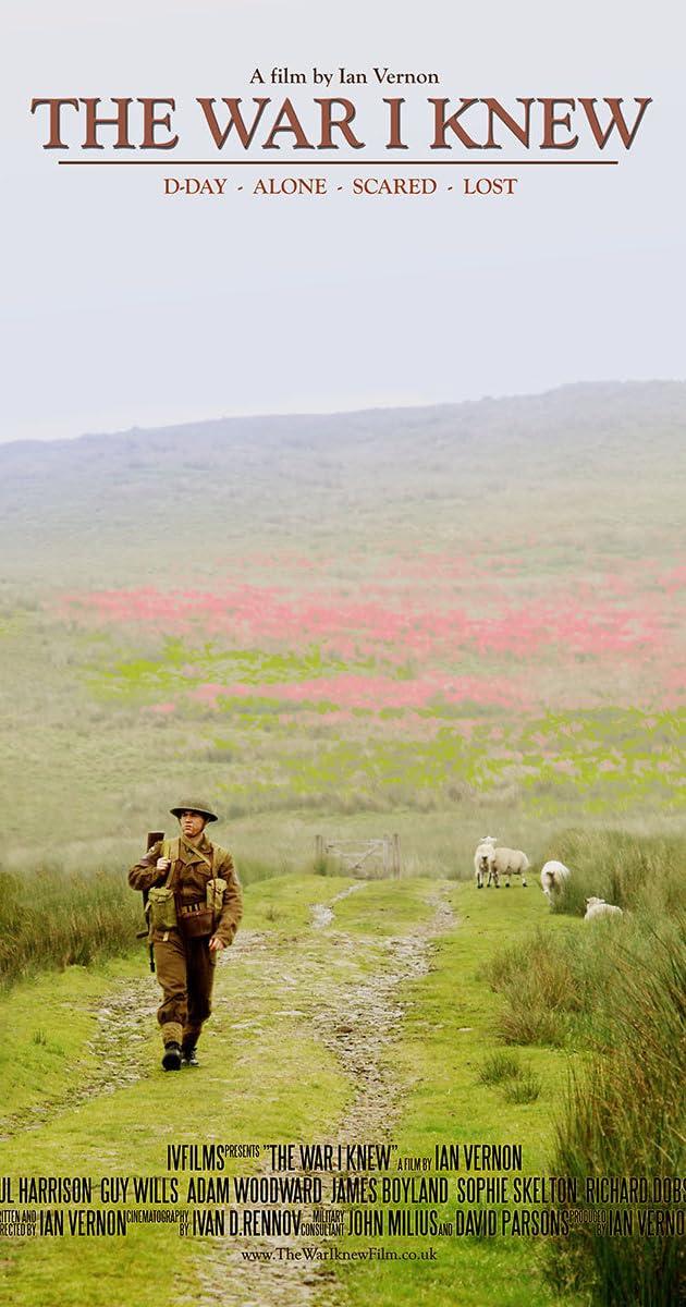 The War I Knew (2014) - IMDb