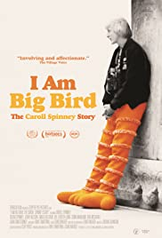 I Am Big Bird: The Caroll Spinney Story Poster