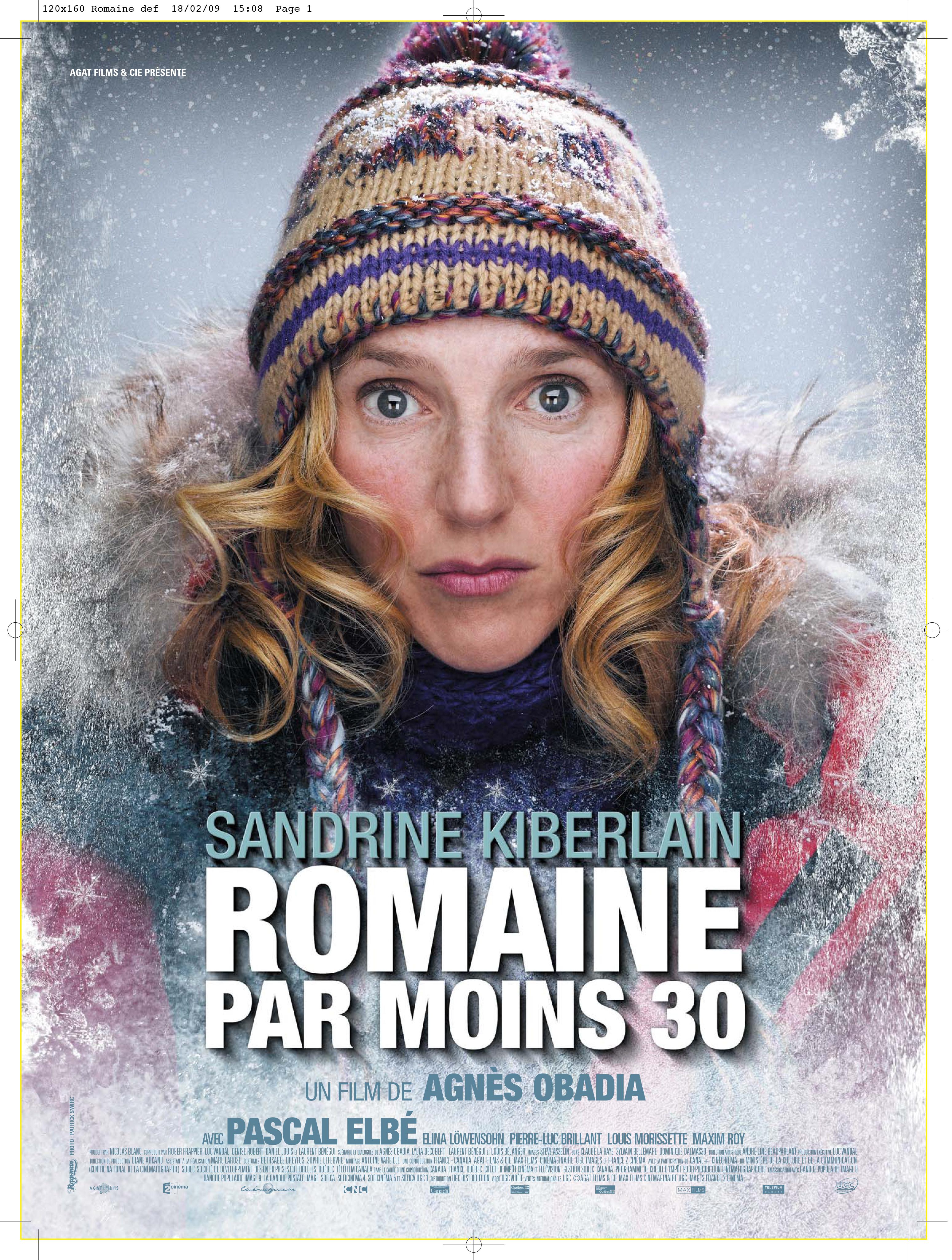 Sandrine Kiberlain in Romaine par moins 30 (2009)