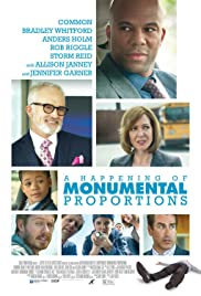 A Happening of Monumental Proportions (2017) Poster - Movie Forum, Cast, Reviews