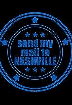 Send My Mail to Nashville