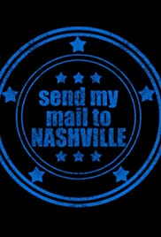 Send My Mail to Nashville Poster