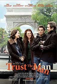 David Duchovny, Julianne Moore, Billy Crudup, and Maggie Gyllenhaal in Trust the Man (2005)