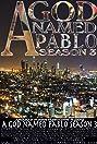 A God Named Pablo (2010) Poster