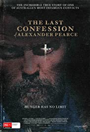 The Last Confession of Alexander Pearce (2008) Poster - Movie Forum, Cast, Reviews