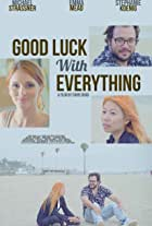 Good Luck with Everything