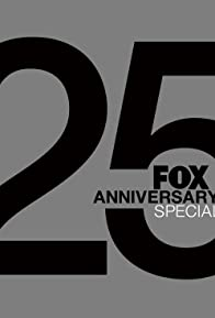 Primary photo for FOX 25th Anniversary Special