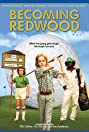 Becoming Redwood (2012) Poster