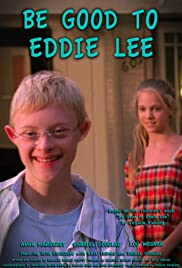 Be Good to Eddie Lee Poster