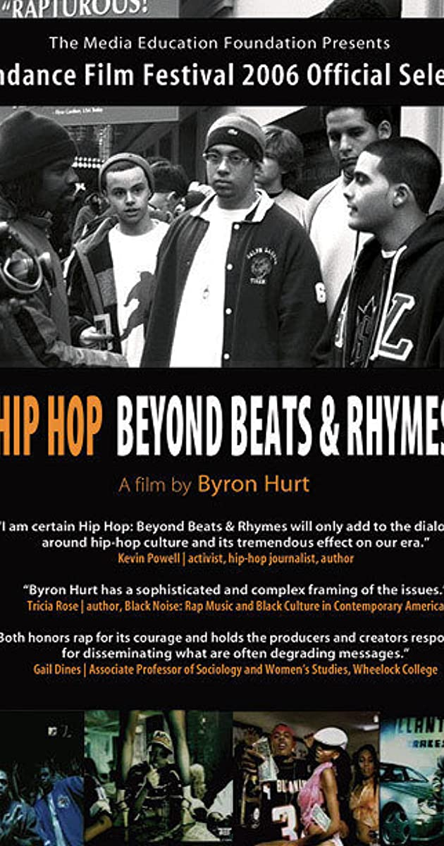Hip-Hop: Beyond Beats & Rhymes (2006) - IMDb