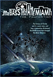 Mpeg downloadable movies The Bass That Ate Miami: The Foundation USA [x265]