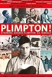 Plimpton! Starring George Plimpton as Himself Poster