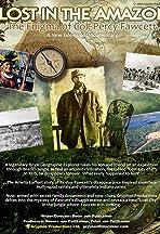 Lost in the Amazon: Col. Percy Fawcett