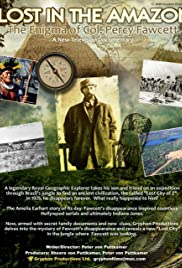 Lost in the Amazon: Col. Percy Fawcett Poster