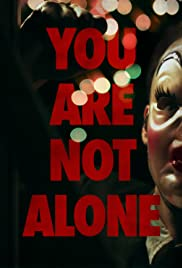 You Are Not Alone(2014) Poster - Movie Forum, Cast, Reviews