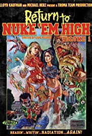 Return to Nuke 'Em High Volume 1 (2013) 720p