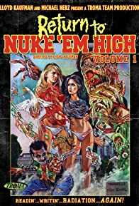 Primary photo for Return to Nuke 'Em High Volume 1