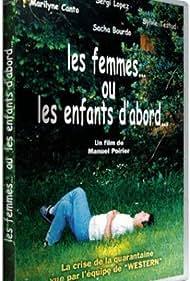 Les femmes... ou les enfants d'abord... (2002)