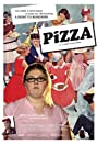 Pizza (2005) Poster