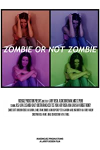 Watch movie2k online for free Zombie or Not Zombie by [BluRay]