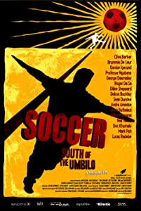 HD movie 720p download Soccer: South of the Umbilo by none [UHD]