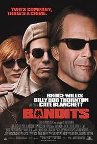 Bruce Willis, Billy Bob Thornton, and Cate Blanchett in Bandits (2001)