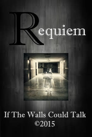 Requiem: If the Walls Could Talk