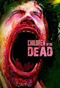 Primary photo for Children of the Dead