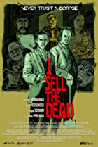 I Sell the Dead (2008) Poster