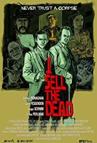 Primary photo for I Sell the Dead