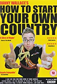 How to Start Your Own Country Poster - TV Show Forum, Cast, Reviews