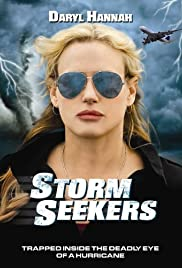 Storm Seekers (2009) Poster - Movie Forum, Cast, Reviews