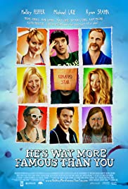 He's Way More Famous Than You (2013) 1080p