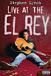 Stephen Lynch: Live at the El Rey (2004) Poster - Movie Forum, Cast, Reviews