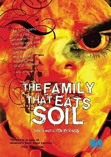 The Family That Eats Soil (2005)