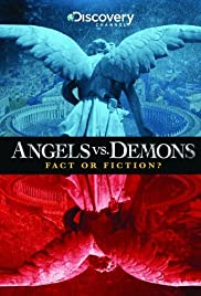 Angels vs. Demons: Fact or Fiction? Poster