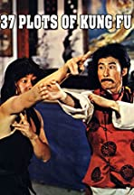 37 Plots of Kung Fu