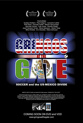 Gringos at the Gate (2012)