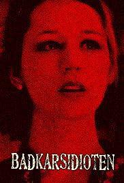 Badkarsidioten Poster