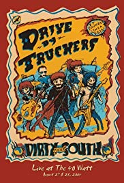 Drive by Truckers: Dirty South Live @ 40 Watt Poster