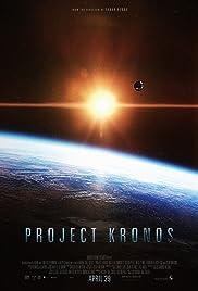 Project Kronos(2013) Poster - Movie Forum, Cast, Reviews