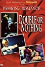 Passion and Romance: Double or Nothing (1997) Poster