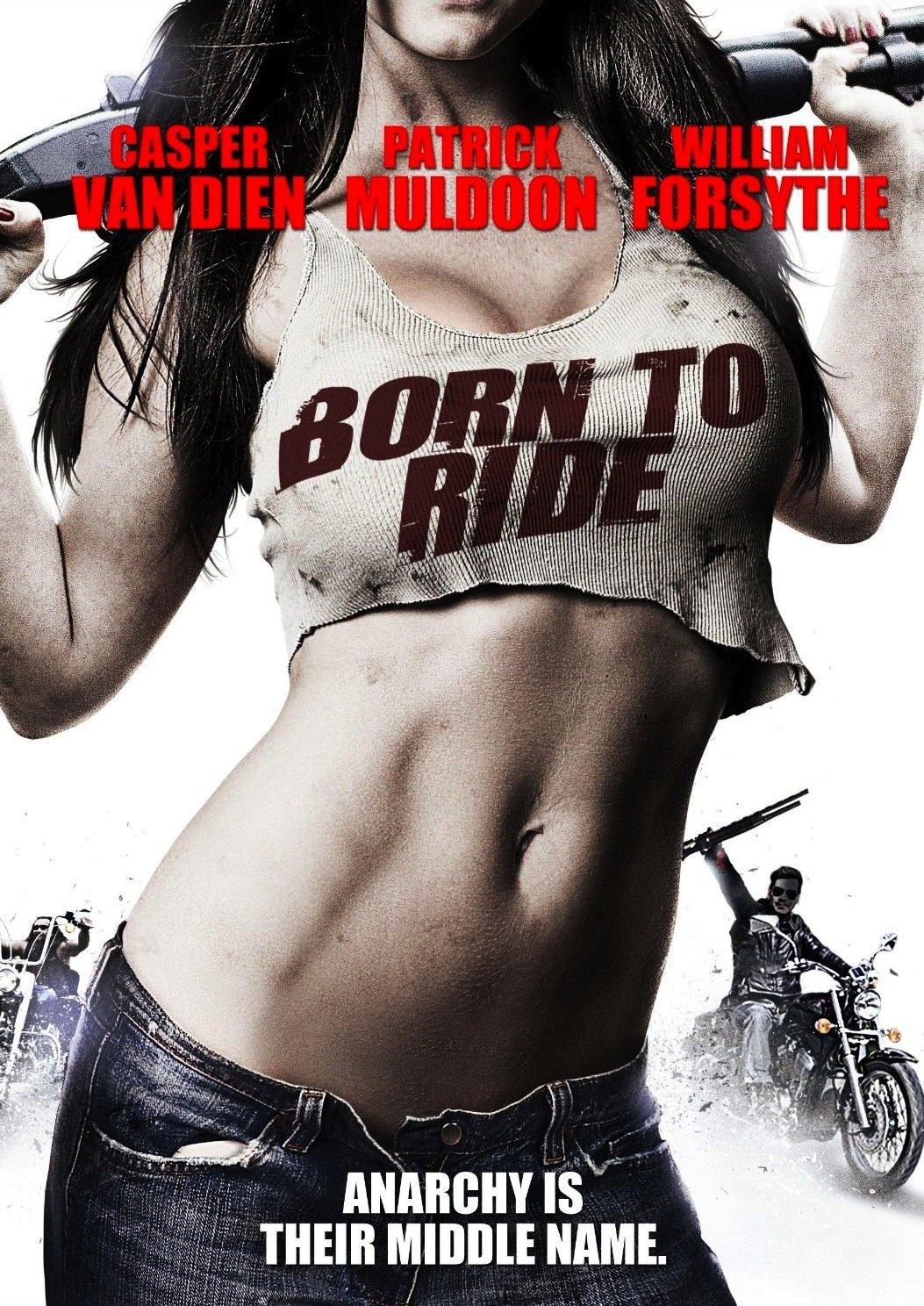 Born to Ride (2011)