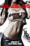 Born to Ride (2011)