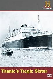 Titanic's Tragic Sister Poster