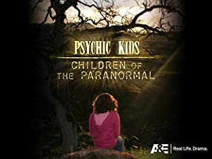 Where to stream Psychic Kids: Children of the Paranormal